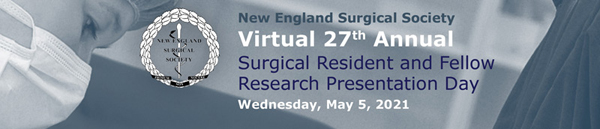 2021 New England Surgical Society's Annual Surgical Resident and Fellow Research Presentation Day